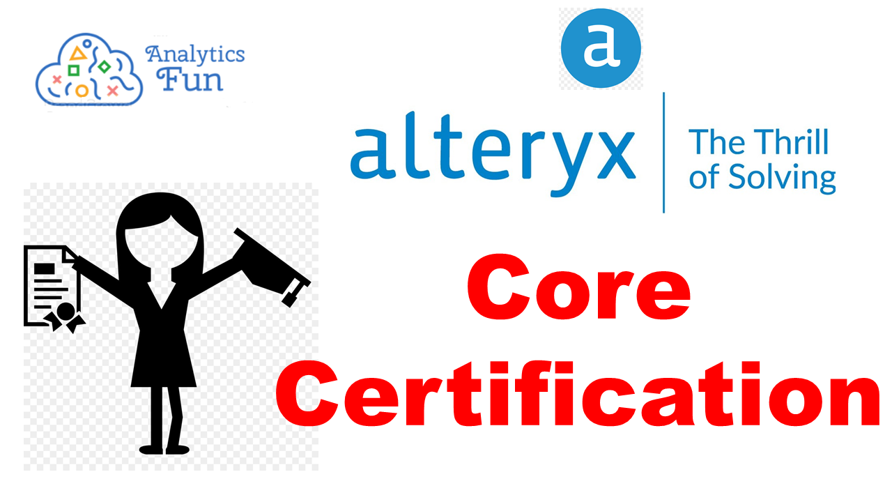 Alteryx 2021 A-Z: Hands-On Alteryx Training and achieve Alteryx Core Certification
